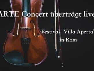 """ARTE Concert überträgt live vom Festival """"Villa Aperta"""" in Rom"""