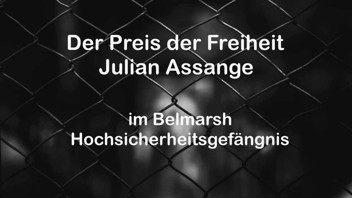 Julian Assange, Belmarsh, Hochsicherheitsgefängnis, Felicity Ruby