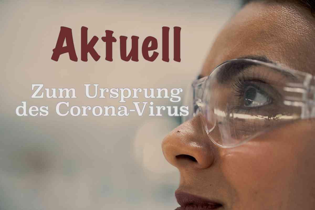 Studie zum Ursprung des coronavirus, aktuell, Magazin